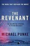 The Revenant - Michael Punke -