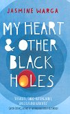 My Heart & Other Black Holes - Jasmine Warga - книга
