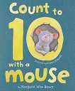 Count To 10 With A Mouse - Margaret Wise Brown -