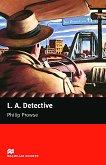 Macmillan Readers - Starter: L. A. Detective -