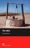 Macmillan Readers - Starter: The Well -