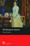 Macmillan Readers - Beginner: Washington Square - Hanry James - книга