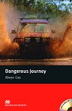 Macmillan Readers - Beginner: Dangerous Journey + CD - Alwyn Cox -