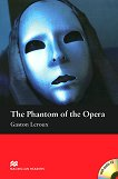 Macmillan Readers - Beginner: The Phantom of the Opera + CD - Gaston Leroux -