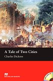 Macmillan Readers - Beginner: A Tale of Two Cities + CD - Charles Dickens - книга