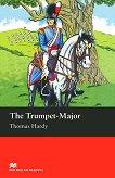 Macmillan Readers - Beginner: The Trumpet - Major - Thomas Hardy -