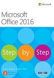 Microsoft Office 2016 - Step by Step - Джоан Ламбърт, Къртис Фрай - книга