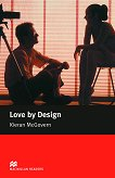 Macmillan Readers - Elementary: Love by Design - Kieran McGovern -