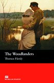 Macmillan Readers - Intermediate: The Woodlanders - Thomas Hardy - книга