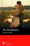 Macmillan Readers - Intermediate: The Woodlanders - Thomas Hardy -