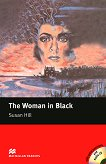 Macmillan Readers - Elementary: The Woman in Black + extra exercises and 2 CDs - Susan Hill -