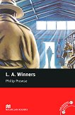Macmillan Readers - Elementary: L. A. Winners - Philip Prowse -