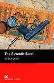 Macmillan Readers - Intermediate: The Seventh Scroll - Wilbur Smith -