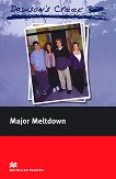 Macmillan Readers - Elementary: Major Meltdown - K. S. Rodriquez -