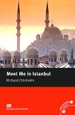 Macmillan Readers - Intermediate: Meet Me in Istanbul - Richard Chisholm - книга