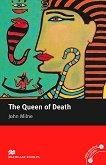 Macmillan Readers - Intermediate: The Queen of Death - John Milne -