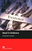 Macmillan Readers - Intermediate: Used in Evidence - Frederick Forsyth - книга