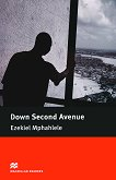 Macmillan Readers - Intermediate: Down Second Avenue - Ezekiel Mphahlele -