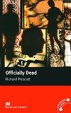 Macmillan Readers - Upper Intermediate: Officially Dead - Richard Prescott -