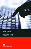 Macmillan Readers - Upper Intermediate: The Ghost - Robert Harris -
