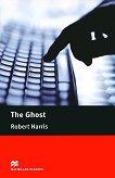 Macmillan Readers - Upper Intermediate: The Ghost -