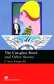 Macmillan Readers - Upper Intermediate: The Cut-glass Bowl and Other Stories - книга