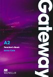 Gateway - Elementary (A2): Книга за учителя с отговори + CD с тестове Учебена система по английски език -