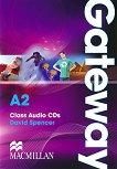 Gateway - Elementary (A2): 2 CDs с аудиоматериали : Учебна система по английски език - David Spencer -
