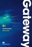 Gateway - Pre-intermediate (B1): Книга за учителя с отговори + CD с тестове : Учебна система по английски език - Anna Cole -