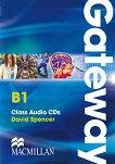 Gateway - Pre-intermediate (B1): 2 CDs с аудиоматериали : Учебна система по английски език - David Spencer -