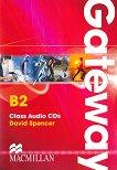 Gateway - Upper Intermediate (B2): 2 CDs с аудиоматериали Учебна система по английски език -