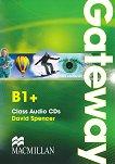 Gateway - Intermediate (B1+): 2 CDs с аудиоматериали Учебна система по английски език -