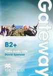 Gateway - Advanced (B2+): 2 CDs с аудиоматериали : Учебна система по английски език - David Spencer -