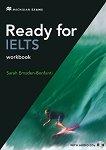 Ready for IELTS - Ниво B2: Учебна тетрадка + 2 CD с аудиоматериали : Учебен курс по английски език - First Edition - Sarah Emsden-Bonfanti -