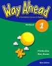 Way Ahead - Ниво 1: Учебна тетрадка : Учебна система по английски език - Printha Ellis, Mary Bowen -