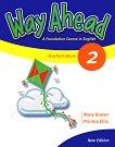 Way Ahead - Ниво 2: Книга за учителя Учебна система по английски език -