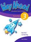 Way Ahead - Ниво 3: Тетрадка за допълнителни упражнения : Учебна система по английски език - Ron Holt, Liz Hocking -