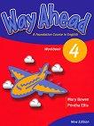 Way Ahead - Ниво 4: Учебна тетрадка : Учебна система по английски език - Printha Ellis, Mary Bowen -
