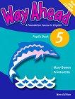 Way Ahead - Ниво 5: Учебник + CD-ROM : Учебна система по английски език - Printha Ellis, Mary Bowen -