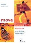Move - Elementary (A1 - A2): Учебник без отговори + CD-ROM Учебна система по английски език -