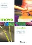 Move - Intermediate (B1): Учебник без отговори + CD-ROM Учебна система по английски език -