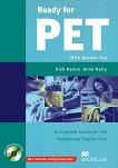 Ready for PET - Ниво B1: Учебник с отговори + CD-ROM с тестове : Учебен курс по английски език - First Edition - Nick Kenny, Anne Kelly -