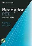 Ready for PET - Ниво B1: Книга за учителя с отговори : Учебен курс по английски език - First Edition - Nick Kenny, Anne Kelly -