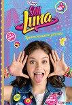 Soy Luna - книга 1: Приключението започва - Пако Хименес -