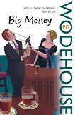 Big Money - P. G. Wodehouse -