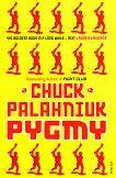 Pygmy - Chuck Palahniuk -