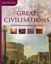 Great Civilisations. Diverse and Magnificent Cultures -