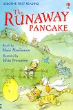 Usborne First Reading - Level 4: The Runaway Pancake - Mairi Mackinnon -