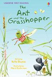 Usborne First Reading - Level 1: The Ant and the Grasshopper - Katie Daynes -