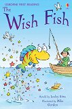 Usborne First Reading - Level 1: The Wish Fish - Lesley Sims -